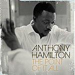 Anthony Hamilton Anthony Hamilton