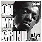 Craven On My Grind (Feat. Uncle Murda) - Single