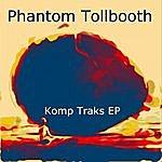 Phantom Tollbooth Komp Traks - Ep
