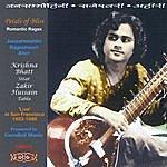 Krishna Bhatt, Zakir Hussain Petals Of Bliss Romantic Ragas