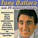 Tony Dallara Sus 25 Mejores Temas