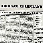 Adriano Celentano Le Più Belle Canzoni Dal '58 Al '60