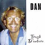 The Dan Trash D'autore