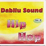 Rossi Dabliu Sound Vol.8, Hip Hop
