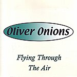 Oliver Onions Flying Through The Air