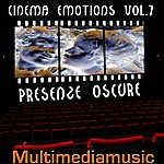 The Scene Cinema Emotions, Vol. 7 (Presenze Oscure - Dark Presence)
