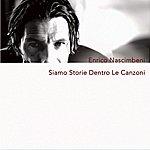 Enrico Nascimbeni Siamo Storie Dentro Le Canzoni ( Single)