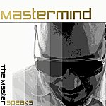 Master Mind The Master Speaks
