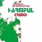 Harmful Crunch