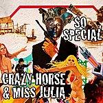 Crazy Horse So Special