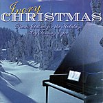Tommy Eyre Ivory Christmas (Piano Classics For The Holidays)