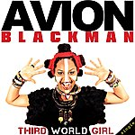 Avion Blackman Third World Girl - Single