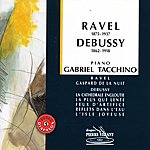 Gabriel Tacchino Ravel Debussy - Oeuvres Pour Piano