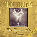 The Twins The Impossible Dream