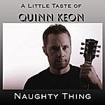 Quinn Keon Naughty Thing