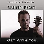 Quinn Keon Get With You