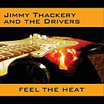 Jimmy Thackery Feel The Heat
