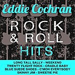 Eddie Cochran Eddie Cochran Rock & Roll Hits