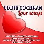 Eddie Cochran Eddie Cochran Love Songs