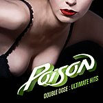 Poison Double Dose: Ultimate Hits