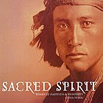 Sacred Spirit Yeha-Noha (Wishes Of Happiness And Prosperity)