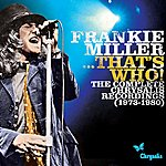 Frankie Miller Frankie Miller...That's Who! The Complete Chrysalis Recordings (1973-1980)