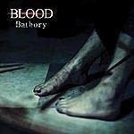 The Blood Bathory