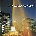 The Trust Everlasting Love