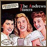 The Andrews Sisters Canciones Con Historia: The Andrews Sisters
