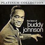 Buddy Johnson The Best Of Buddy Johnson