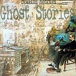 Charles Dickens Charles Dickens: Ghost Stories