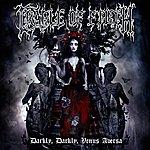 Cradle Of Filth Darkly, Darkly, Venus Aversa - Special Edition