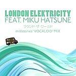 London Elektricity ラウンド・ザ・ワールド Featuring Miku Hatsune