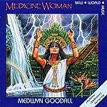 Medwyn Goodall Medicine Woman