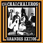 Los Chalchaleros Grandes Exitos