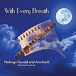 Medwyn Goodall With Every Breath
