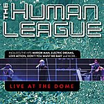 The Human League Live At The Dome