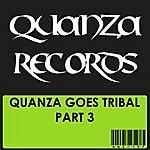 E-motion Quanza Goes Tribal Part 3