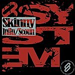Skinny Influ/Scoun