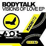 Body Talk Bodytalk - Visions Of Love