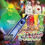 Cavi Skittles & Ciroc (Feat. Jay Bills) - Single
