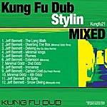 Jeff Bennett Kung Fu Dub Stylin Vol 1 Mixed By Jeff Bennett