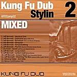 Jeff Bennett Kung Fu Dub Stylin Vol 2 Mixed By Jeff Bennett