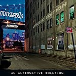 Mesh An Alternative Solution (Deluxe)