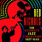 Red Nichols The Ultimate Jazz Collection (1927-1949)