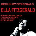 Ella Fitzgerald Berlin By Fitzgerald