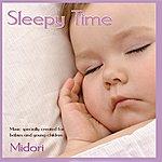 Midori Sleepy Time