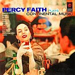 Percy Faith Plays Contintental Music
