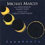 Michael Marcus Sunwheels