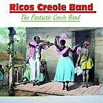 Rico's Creole Band The Fantastic Ricos Creole Band